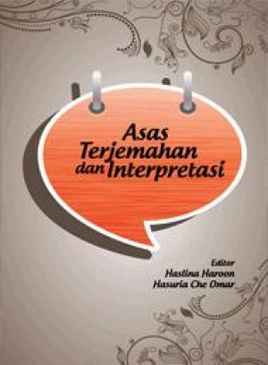 Asas Terjemahan dan Interpretasi by Haslins Haroon & Hasuria Che UMar from  in  category
