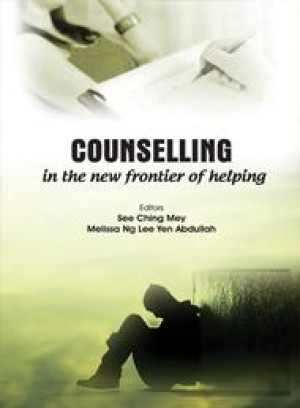 Counselling in the New Frontier of Helping by See Ching Mey, Melissa Ng Lee Yen Abdullah from  in  category