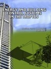 Energy and Bulding Control Systems in the Tropics by Sharifah Fairuz Syed Fadzil, Hugh Byrd from  in  category