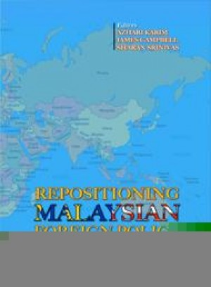 Repositioning Malaysian Foreign Policy by Azhari Karim, James Campbell, Sharan Srinivas from PENERBIT UNIVERSITI SAINS MALAYSIA in General Academics category