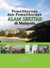 Pemeliharaan dan Pemuliharaan Alam Sekitar di Malaysia
