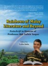 Rainbows of Malay Literature and Beyond: Festshrift in Honour of Professor Md. Salleh Yaapar by Lalita Sinha from  in  category