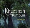 Khazanah Segala Rimbun by Marzuki Ali from  in  category