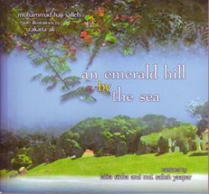 An Emerald Hill by The Sea: Nature Poems of USM by Muhammad Haji Salleh Translator by Lalitha Sinha & Md. Salleh Yaapar from PENERBIT UNIVERSITI SAINS MALAYSIA in General Academics category