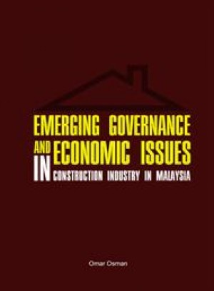 Emerging Governance and Economic Issues in Construction Industry in Malaysia by Omar Osman from  in  category