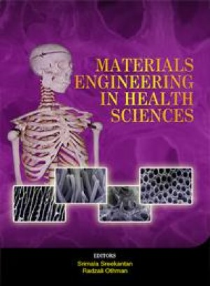 Materials Engineering in the Health Sciences by Radzali Othman, Srimala Sreekantan from  in  category