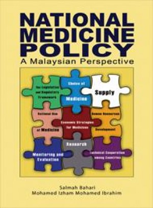 National Medicines Policy: A Malaysian Perspective by Salmah Bahri, Mohamed Izham Mohamed Ibrahim from  in  category
