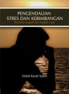 Pengendalian Stres dan Kebimbangan: Penilaian Kongnitif dan Tingkah Laku