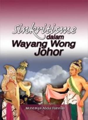 Sinkritisme dalam Wayang Wong Johor