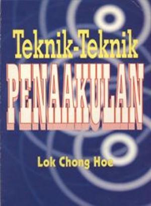 Teknik-Teknik Penaakulan by Lok Chong Hoe from PENERBIT UNIVERSITI SAINS MALAYSIA in General Academics category