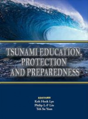 Tsunami Education, Protection and Preparedness by Koh Hock Lye, Philip L-F Liu & Teh Su Yean from PENERBIT UNIVERSITI SAINS MALAYSIA in General Academics category