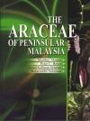 The Araceae of Peninsular Malaysia