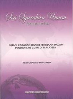 Ujian, Cabaran dan Keterujaan dalam Pendidikan Guru di Malaysia by Abdul Rashid Mohamed from PENERBIT UNIVERSITI SAINS MALAYSIA in General Academics category