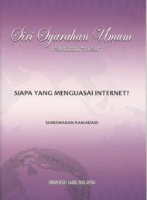 Who Rules the Internet? - Siapa yang Menguasai Internet (Dwibahasa) by Sureswaran Ramadass from  in  category