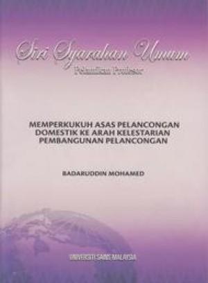 Memperkukuh Asas Pelancongan Domestik Ke Arah Kelestarian Pembangunan Pelancongan by Badaruddin Mohamed from PENERBIT UNIVERSITI SAINS MALAYSIA in General Academics category