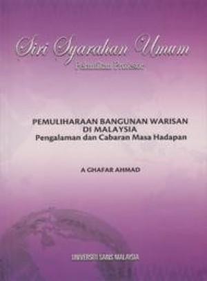 Pemuliharaan Bangunan Warisan di Malaysia: Pengalaman dan Cabaran Masa Hadapan by A Ghafar Ahmad from PENERBIT UNIVERSITI SAINS MALAYSIA in General Academics category