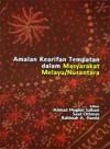 Amalan Kearifan Tempatan dalam Masyarakat Melayu-Nusantara