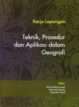 Kerja Lapangan Teknik, Prosedur dan Aplikasi dalam Geografi