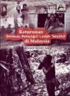 Keturunan Pemburu Lanoh Terakhir di Malaysia