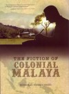 The Fiction of Colonial Malaya