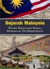 Sejarah Malaysia: Wacana Kedaulatan Bangsa, Kenegaraan Dan Kemerdekaan