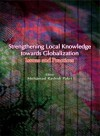 Strengthening Local Knowledge Towards Globalization Issues And Practices