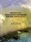 Teknologi Maklumat Ruangan Dalam Arkeologi