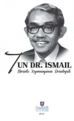 Tun Dr. Ismail: Merintis Kepimpinan Berintegriti by Khairul Azman Suhaimy, Hussain Othman & Mustaffa Ibrahim from  in  category