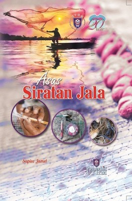 Asas Siratan Jala by Sapiee Haji Jamel from  in  category