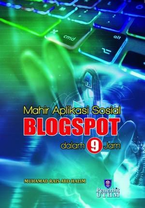 Mahir Aplikasi Blogspot dalam 9 Jam