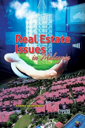 REAL ESTATE ISSUES IN MALAYSIA