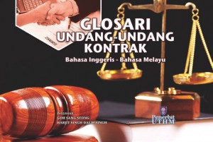 Glosari Undang-undang Kontrak by Goh Sang Seong & Harjit Singh Dalip Singh from Penerbit UTHM in General Academics category