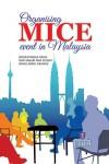 ORGANISING MICE EVENT  IN MALAYSIA