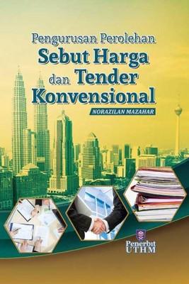 PENGURUSAN PEROLEHAN SEBUT HARGA DAN TENDER KONVENSIONAL by Norazilan Mazahar from  in  category