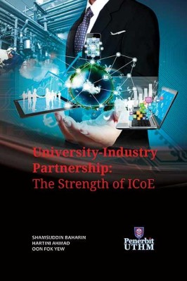UNIVERSITY-INDUSTRY PARTNERSHIP : THE STRENGTH OF ICOE
