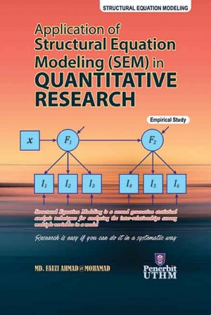 Application Of Structural Equation Modeling (SEM) In Quantitative Research