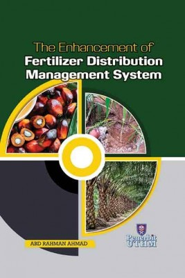 The Enhancement of Fertilizer Distribution Management System by Abd. Rahman Ahmad from  in  category