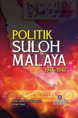 POLITIK SULOH MALAYA 1946-1947 by  from Penerbit UTHM in Politics category