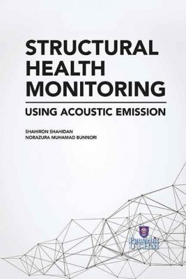 STRUCTURAL HEALTH MONITORING USING ACOUSTIC EMISSION