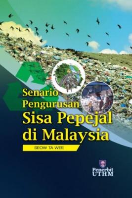 SENARIO PENGURUSAN SISA PEPEJAL DI MALAYSIA