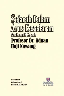 Sejarah Dalam Arus Kesedaran Sumbangsih Kepada Prof. Dr.Adnan Haji Nawang