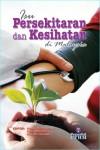 ISU PERSEKITARAN DAN KESIHATAN DI MALAYSIA
