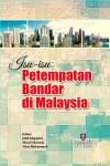 ISU-ISU PETEMPATAN BANDAR DI MALAYSIA