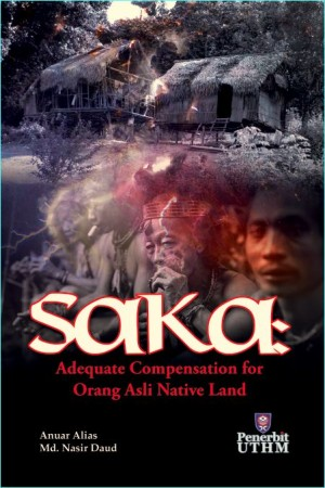 SAKA : An Adequate Compension for Orang Asli Native Land