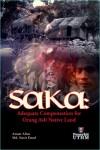 SAKA : An Adequate Compension for Orang Asli Native Land