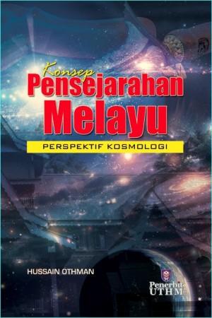KONSEP PENSEJARAHAN MELAYU: PERSPEKTIF KOSMOLOGI by Hussain Othman from  in  category