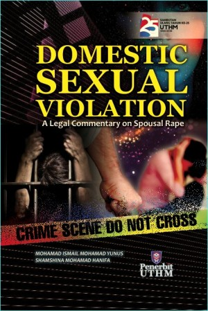 DOMESTIC SEXUAL VIOLATION  A Legal Commentary on Spousal Rape