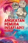Angkatan Pemuda Insaf (API) 1946-1947 by Hasfalila Hassan, Ishak Saat from  in  category