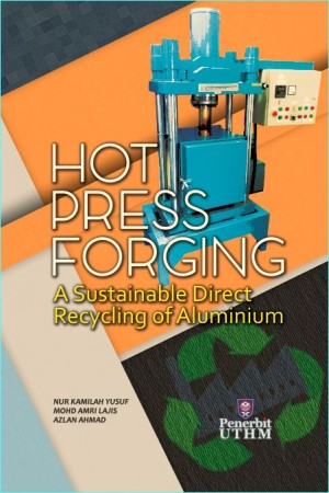 HOT PRESS FORGING A Sustainable Direct Recycling of Aluminium