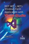 DOT NET (.NET) Windows Form Application with Visual Studio